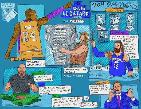 The Dan Le Batard Show - April 9, 2020 - Sketchbook Print