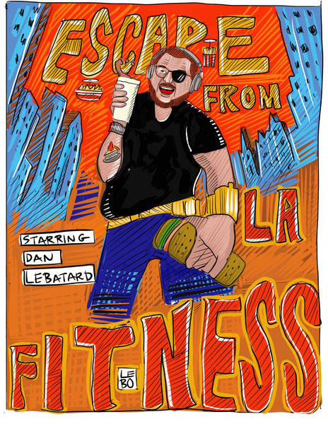 Dannywood - Escape From Fitness (Starring Dan Le Batard) - Sketchbook Print