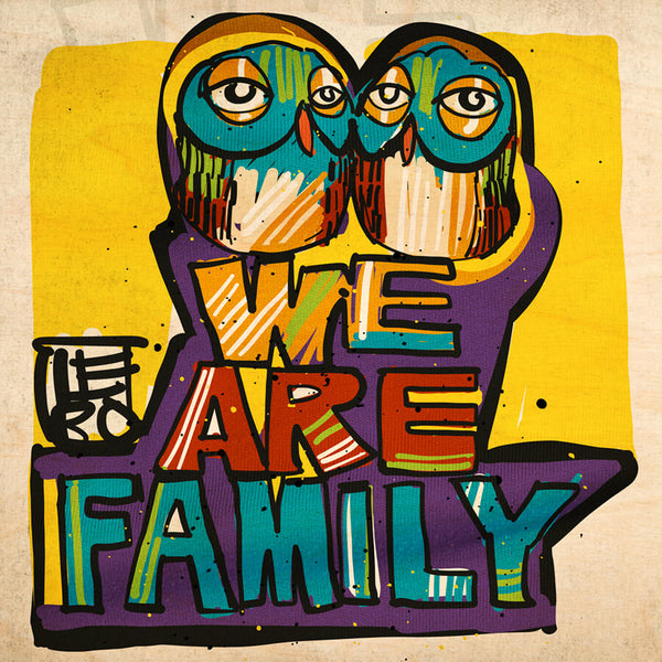 We Are Family - Lebo Natural Wood Print