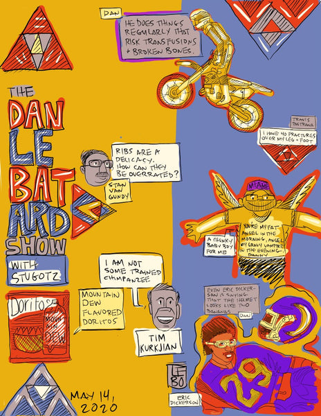 The Dan Le Batard Show - May 14, 2020 - Sketchbook Print