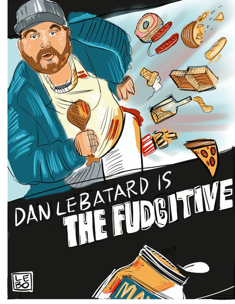 Dannywood - The Fudgitive (Starring Dan Le Batard) - Sketchbook Print