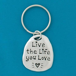 Live The Life.. Pewter Keychain