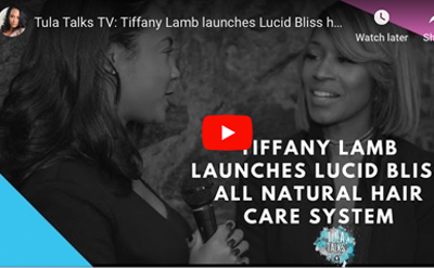 TIFFANY LAMB LAUNCHES LUCID BLISS ALL NATURAL HAIR CARE SYSTEM HOSTED BY NATURI NAUGHTON