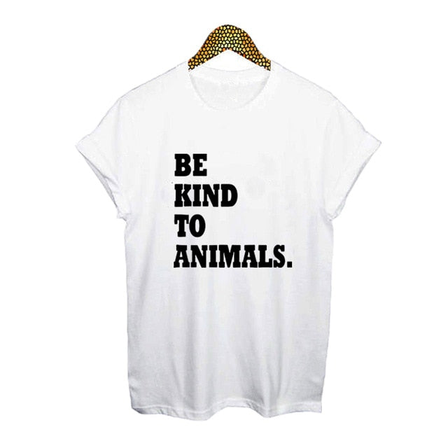 """Be Kind To Animals"" Women's Cotton T-Shirt - Earth Ark Boutique"