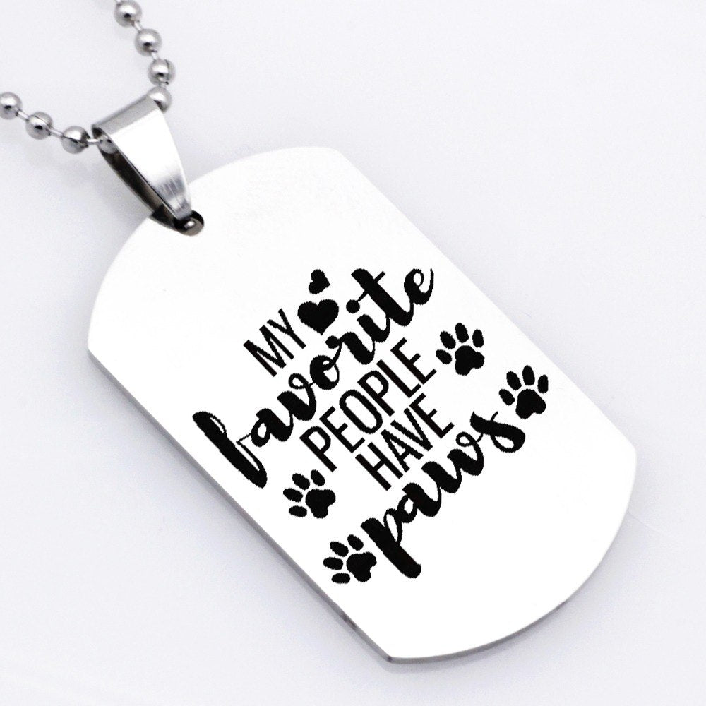 'My Favourite People Have Paws' Necklace Keychain - Earth Ark Boutique