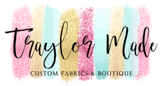 Traylor Made Custom Fabric and Boutique