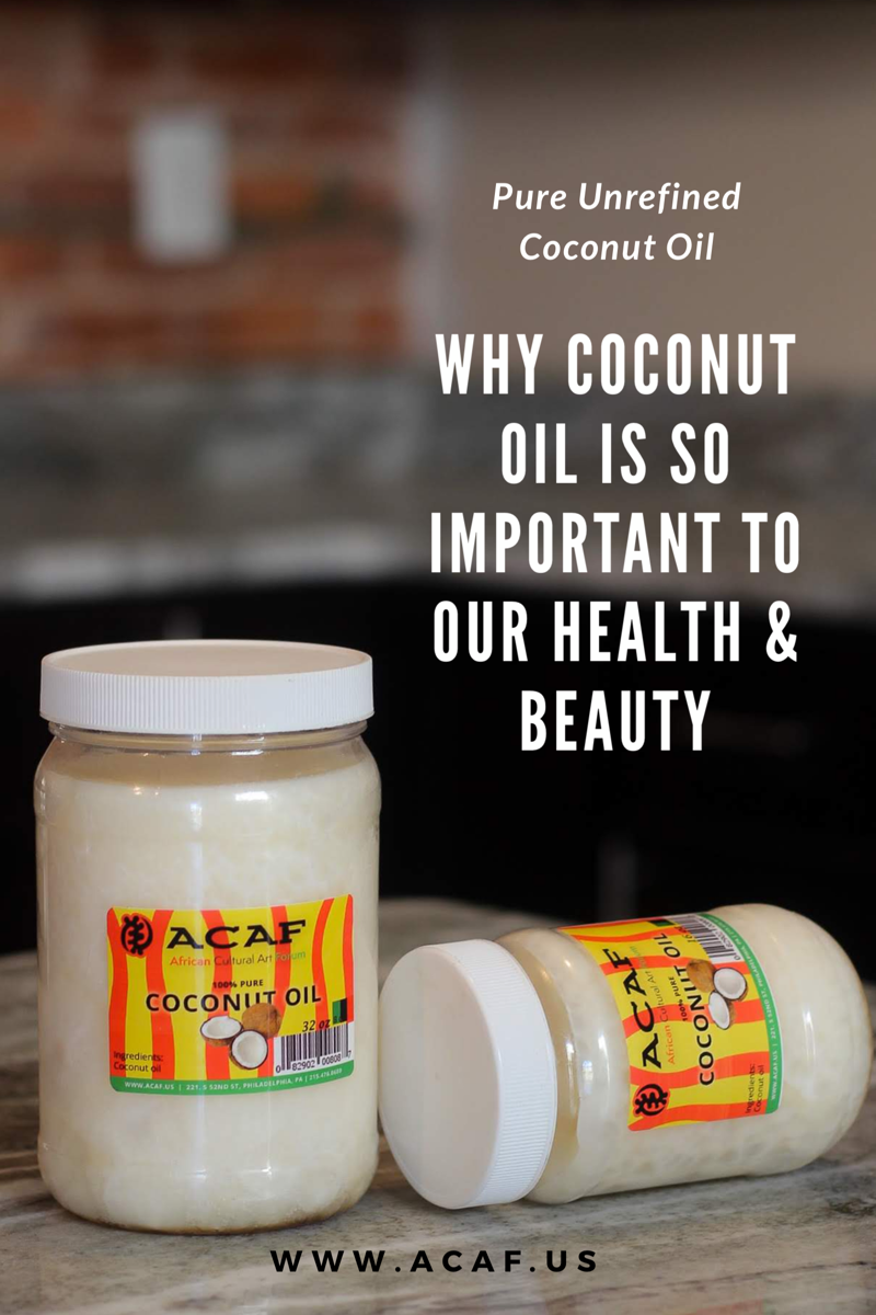 Why Coconut Oil Is So Important to Our Health & Beauty!