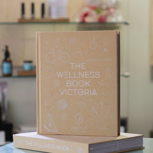 The Wellness Book: Victoria