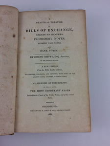 Chitty on Bills: A Practical Treatise on Bills of Exchange ... A New Edition