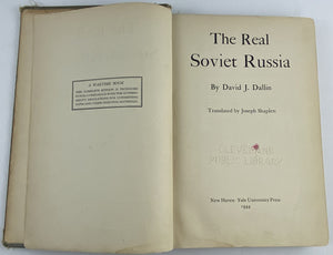 The Real Soviet Russia, David J. Dallin, 1944