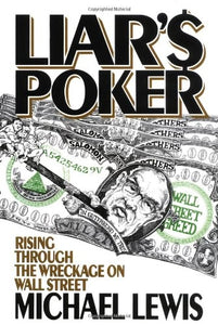 Liar's Poker, Michael Lewis, 1st Edition Book, ISBN: 9780393027501