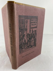 Histories of Tales of Past Times Told by Mother Goose, Whitefriars Press Hardcover Book