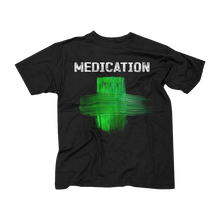 Load image into Gallery viewer, MEDICATION Men's T