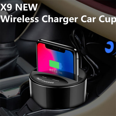 X9 QI Car Wireless Fast Charger Cup For Iphone 8 X Charge Holder Charge Stand for Apple XS MAX/XR/X/8 PLUS samsung note10/9