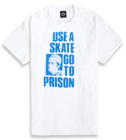 Use A Skate Go To Prison T-Shirt