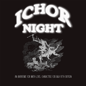 Ichor Night - D&D 5e