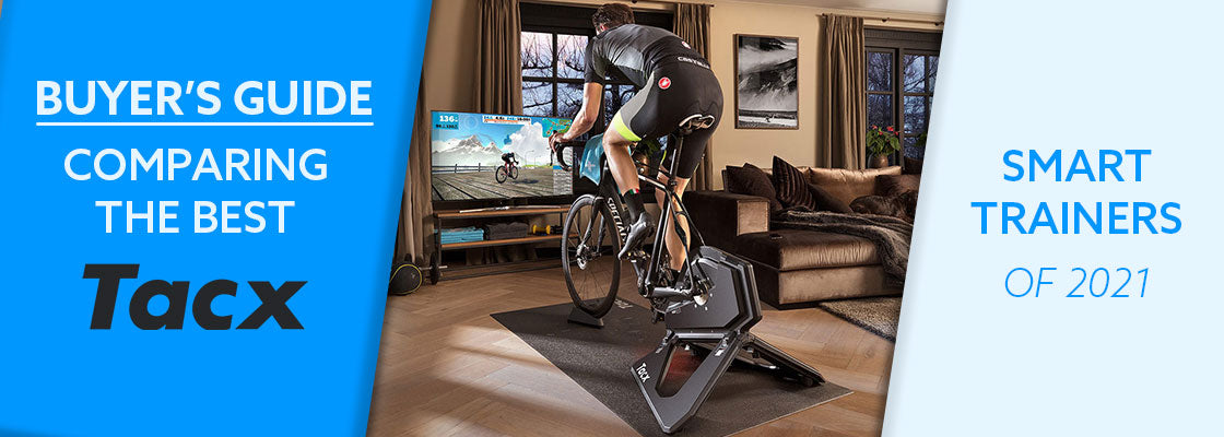 Buyer's Guide: Comparing The Best Tacx Smart Trainers