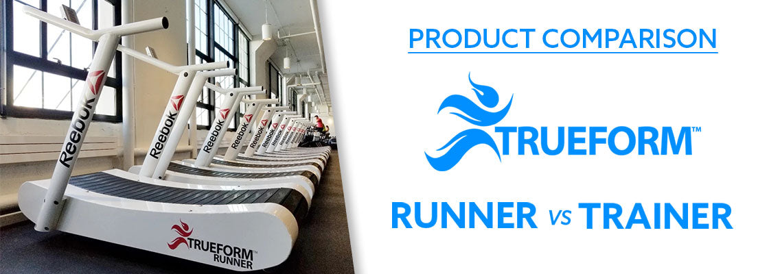 Product Comparison: The Trueform Runner vs TrueForm Trainer (2021)