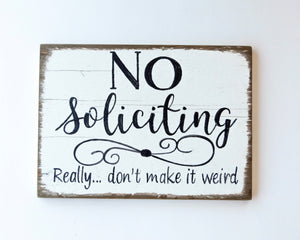Open image in slideshow, The Painted Ladies- No Soliciting Weird