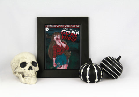 "Confessions of a Gore Whore 8.5x11"" Print"
