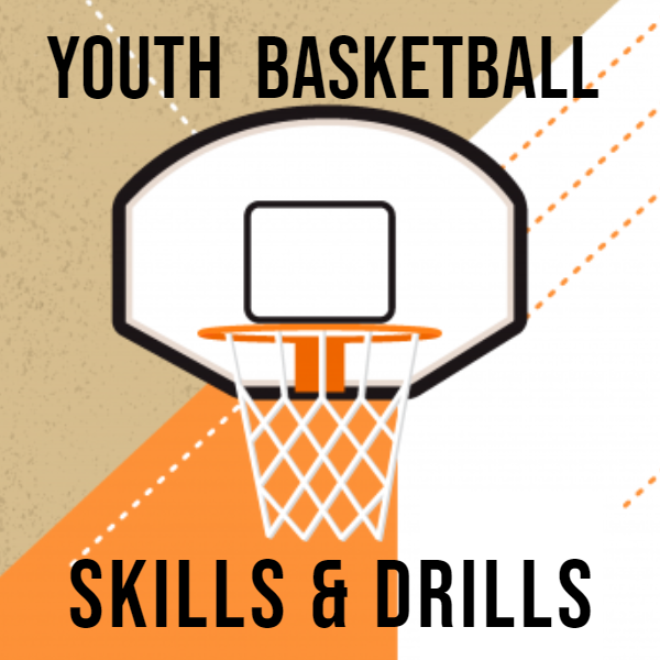 Youth Basketball Skills & Drills