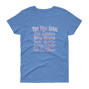 "Ladies carolina blue t-shirt with white lettering reads ""The Five Solas-Sola Scriptura, Solas Christus, Sola Gratia, Sola Fide, Soi Deo Gloria"""