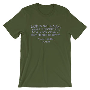 "Impassibility of God t-shirt green ""God is not a man...""(Numbers 23:19)"