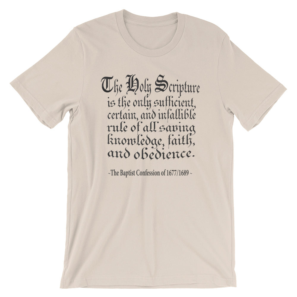 "Men's Cream T-Shirt with black lettering reads ""The Holy Scripture is the only sufficient, certain, and infallible rule of all saving knowledge, faith, and obedience - The Baptist Confession of 1689"""