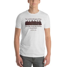 "Load image into Gallery viewer, ""The Lord loves the gates of Zion..."" (Psalm 87:2) t-shirt for men in white"
