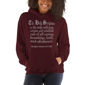 "Maroon hoodie reads "" The Holy Scripture is the only sufficient, certain, and infallible rule of all saving knowledge, faith, and obedience - The Baptist Confession of 1689"""