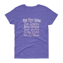 "Load image into Gallery viewer, Ladies violet t-shirt with white lettering reads ""The Five Solas-Sola Scriptura, Solas Christus, Sola Gratia, Sola Fide, Soi Deo Gloria"""