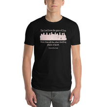 "Load image into Gallery viewer, ""The Lord loves the gates of Zion..."" (Psalm 87:2) t-shirt for men in black"