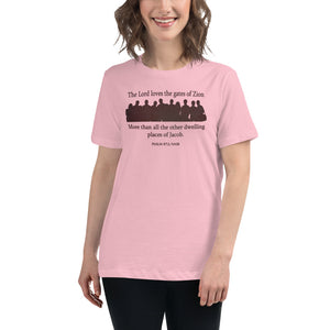 """The Lord loves the gates of Zion..."" (Psalm 87:2) t-shirt for women in pink"