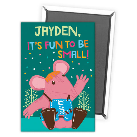 Fun to be Small Clangers Personalised Magnet