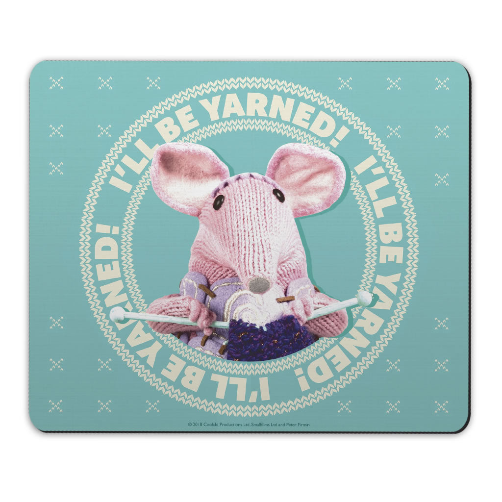 I'll be Yarned Clangers Mousemat