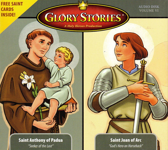 Glory Stories - St Anthony of Padua / St Joan of Arc CD