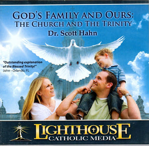 God's Family And Ours: The Church And The Trinity CD