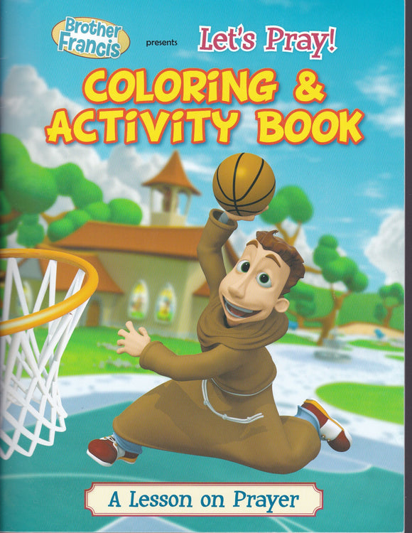 Brother Francis 1: Let's Pray - Colouring and Activity Book