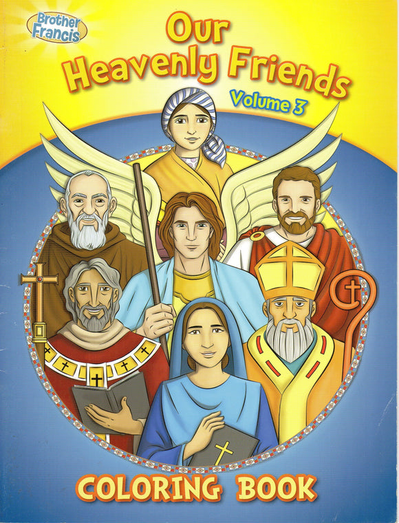 Brother Francis - Our Heavenly Friends Volume 3 - Colouring Book