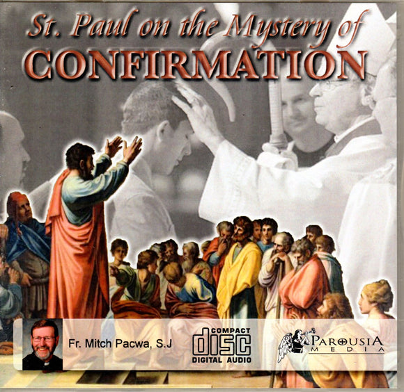 St Paul on the Mystery of Confirmation CD