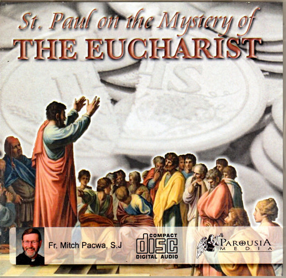 St. Paul on the Mystery of the Eucharist CD