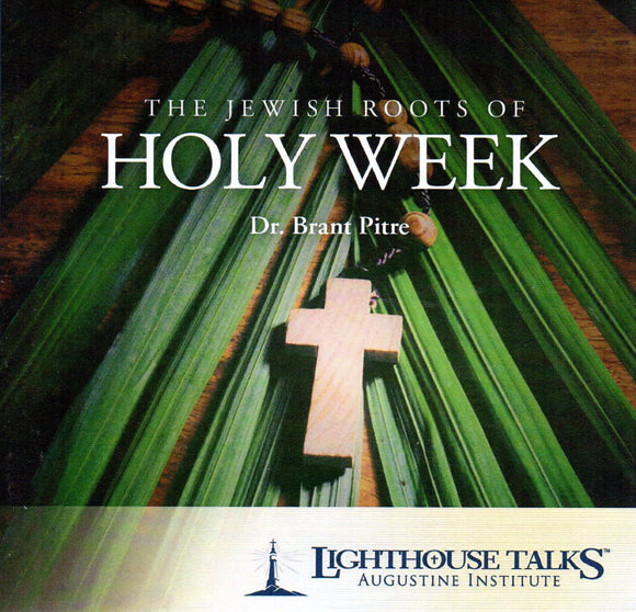 The Jewish Roots of Holy week CD