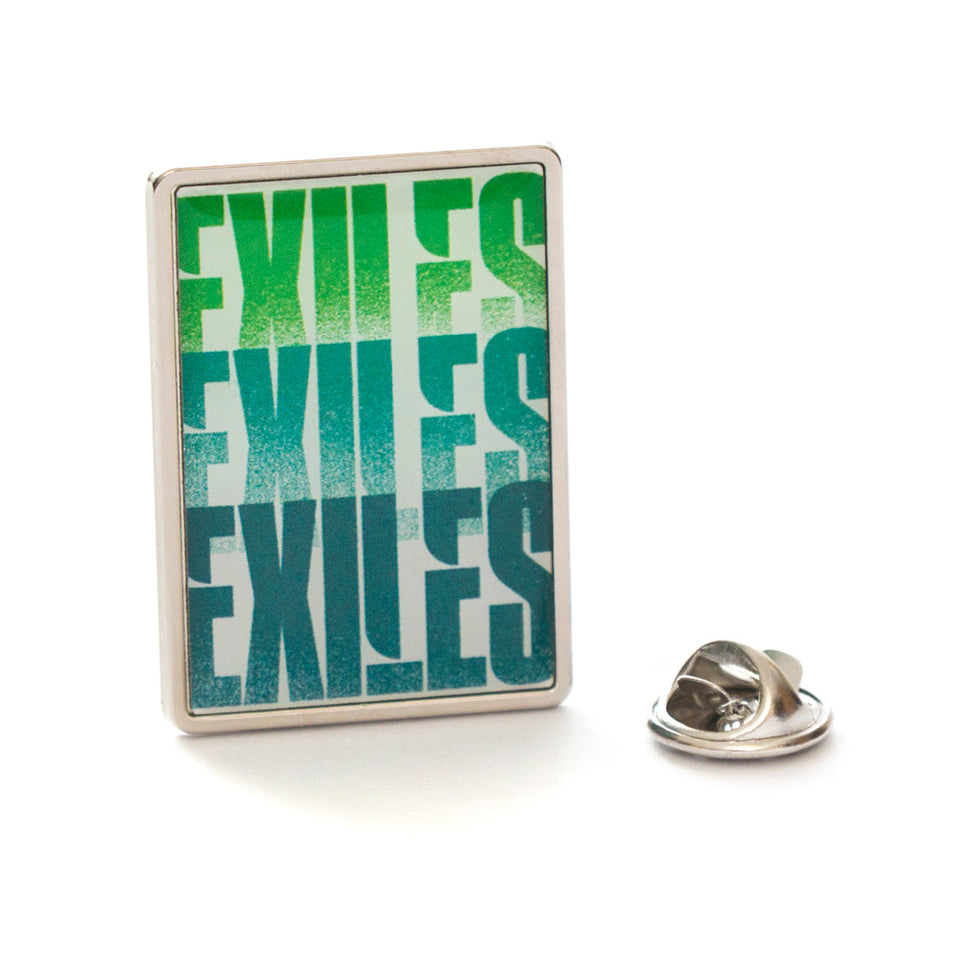 EXILES Pin Badge