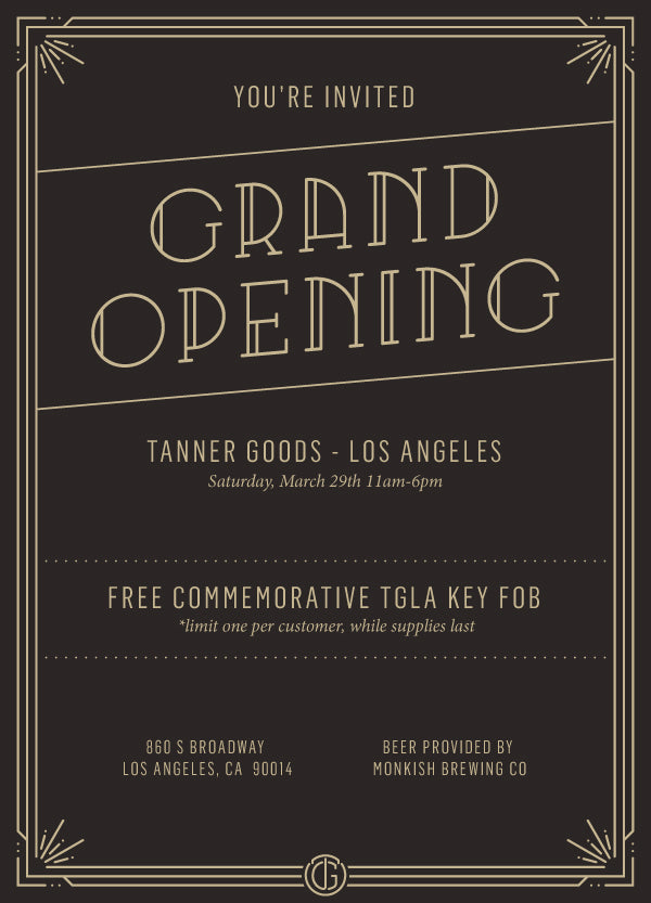 Tanner Goods Los Angeles Grand Opening