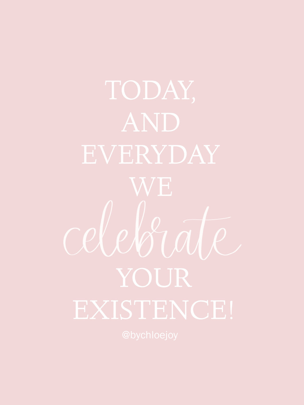 Celebrate Your Existence Pink Birthday Card