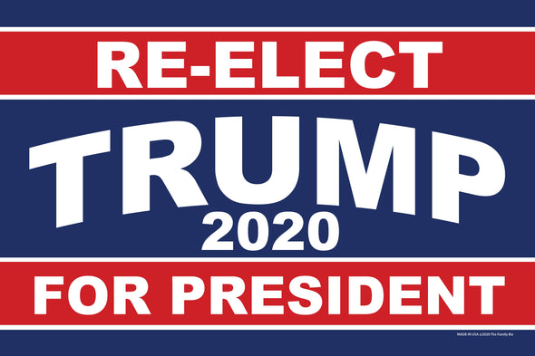 "RE-Elect Trump Yard Sign - 12"" X 18"""