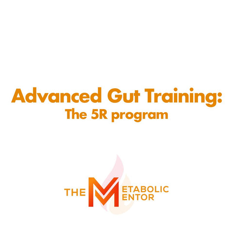 Advanced Gut Training: The 5R Program - CLOSED