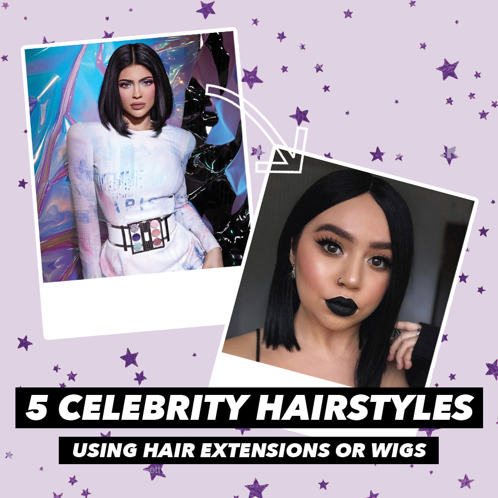 5 Celebrity Hairstyles Using Hair Extensions or Wigs