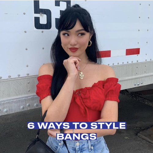 6 Ways to Style Bangs