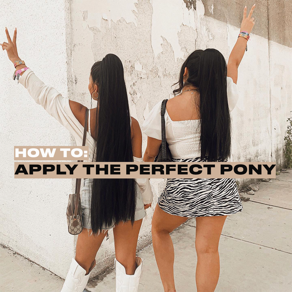 How to Apply the Perfect Pony